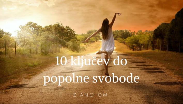 10 ključev do popolne svobode