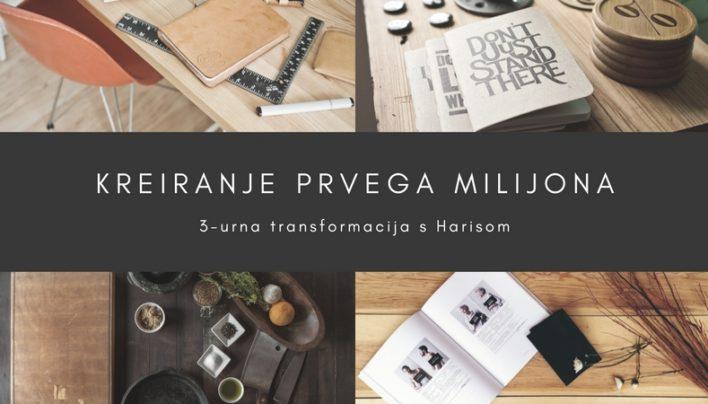 Kreiranje prvega milijona! – vodi Haris Omanovič