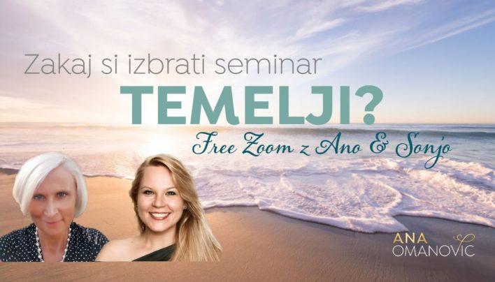 Zakaj si izbrati seminar Temelji? – FREE ZOOM